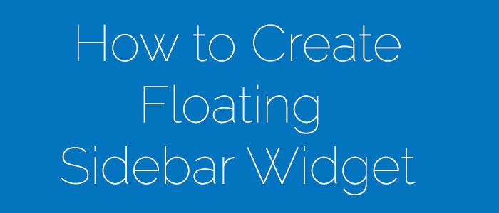 create floating Widget on WordPress Sidebar